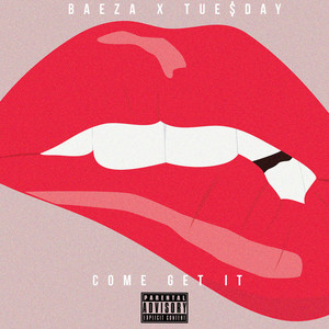 Come Get It (feat. Tue$day) - Single
