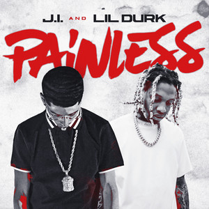 Painless (feat. Lil Durk)