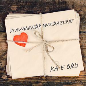 Ka e ord by Stavangerkameratene
