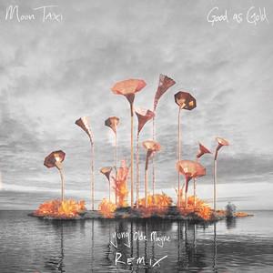 Good As Gold (Yung Olde Mayne Remix)