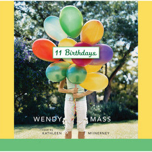11 Birthdays - Willow Falls 1 (Unabridged) Audiobook