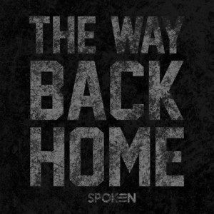 The Way Back Home by Spoken