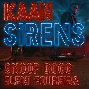 Sirens (feat. Snoop Dogg & Eleni Foureira)
