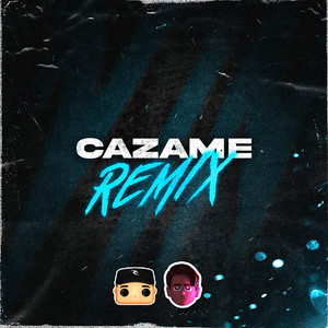 Cazame - Remix