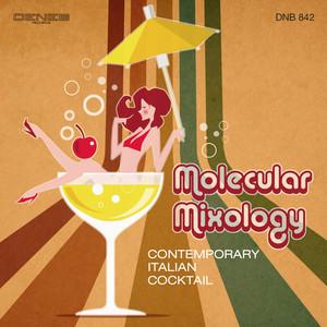 Molecular Mixology by Simone Sciumbata, Antonello Vannucchi