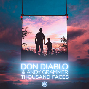 Thousand Faces by Don Diablo, Andy Grammer