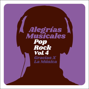 Alegrías Musicales: Pop Rock, Vol. 4 album
