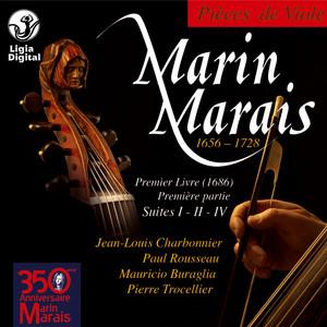 Marais: Pièces de viole du premier livre, Première partie, Suites No. 1, 2 & 4 (1686)