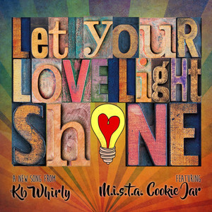 Love Light Shine (feat. M.I.S.T.A. Cookie Jar)
