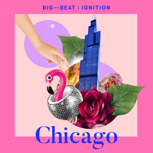 Big Beat Ignition: Chicago album