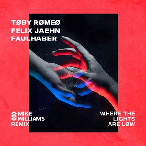 Where The Lights Are Low (Mike Williams Remix)