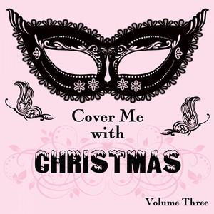 Cover Me With Christmas, Vol. 3 album