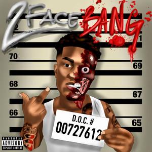 2 Face Bang