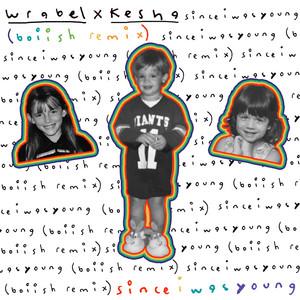 since i was young (with kesha) [boiish remix]