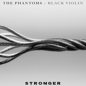 Stronger (feat. Black Violin)
