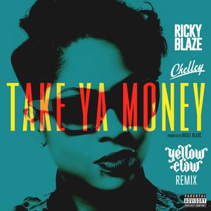 Take Ya Money (Yellow Claw Remix)