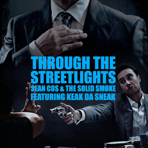 Through The Streetlights (feat. Sean Cos & The Solid Smoke)