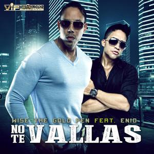 No Te Vallas (feat. Enio)