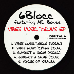 Vibes Music Drums EP (feat. MC Bones)