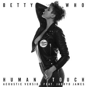 Human Touch (feat. Jarryd James) [Acoustic Version]