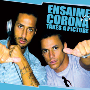 Ensaime, Corona – takes a picture (Acapella)