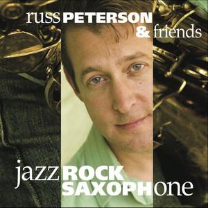 Russ Peterson and Friends Jazz/Rock Saxophone