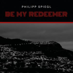 Be My Redeemer