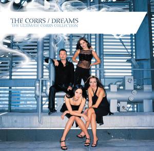 Dreams - The Ultimate Corrs Collection [w/bonus track]