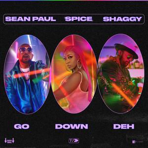 Go Down Deh (feat. Shaggy and Sean Paul) by Spice, Shaggy, Sean Paul