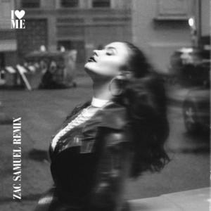 I Love Me (Zac Samuel Remix)