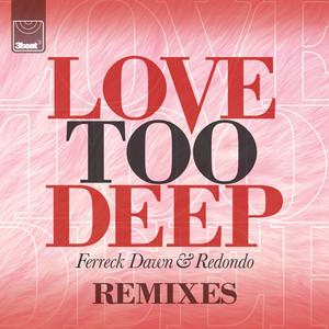 Love Too Deep (Remixes)