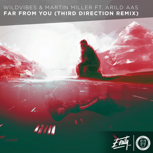 Far From You (Third Direction Remix)