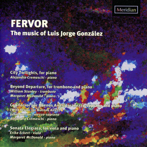 Fervor: The Music of Luis Jorge González