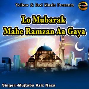Lo Mubarak Mahe Ramzan Aa Gaya