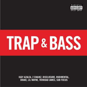 Trap & Bass