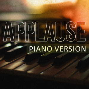 Applause - Applause (piano Version)