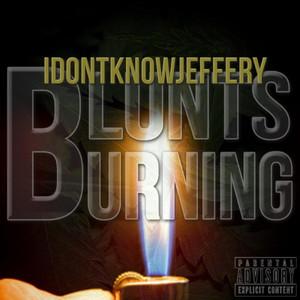 Blunts Burning