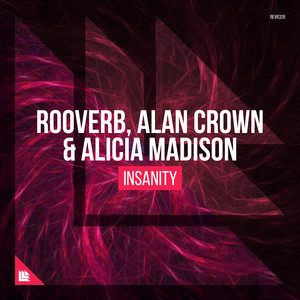 Insanity - Suyano Remix by Rooverb, Alan Crown, Alicia Madison, Suyano