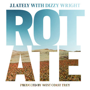 Rotate (with Dizzy Wright)