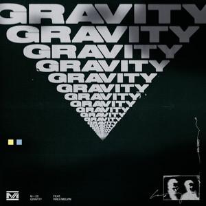 M‐22 Feat. Rhea Melvin - Gravity