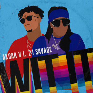 WIT IT (feat. 21 Savage)