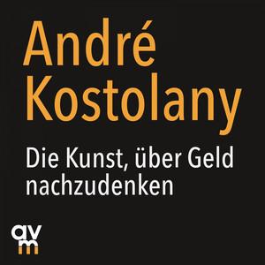 Die Kunst, über Geld nachzudenken Audiobook