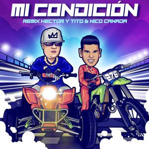 Mi Condición (Remix)
