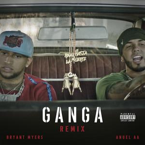 Key Bpm For Gan Ga Remix By Bryant Myers Anuel Aa Tunebat