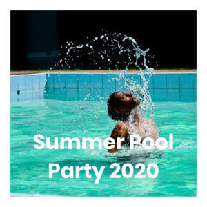 Summer Pool Party 2020