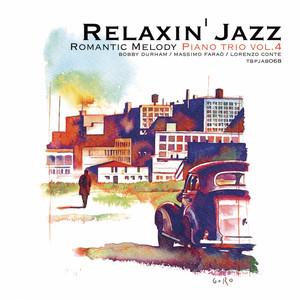 Relaxin' Jazz: Romantic Melody, Vol. 4 (Piano Trio, Stardust) album