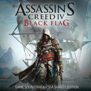 Assassin's Creed 4: Black Flag (Sea Shanty Edition) [Original Game Soundtrack] album
