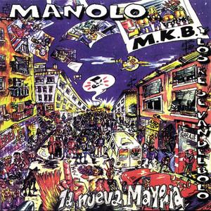 La Nueva Mayoría - Manolo Kabezabolo