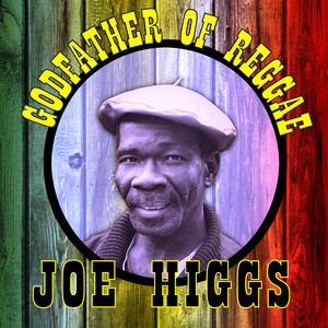 You Don't Have to See Me by Joe Higgs