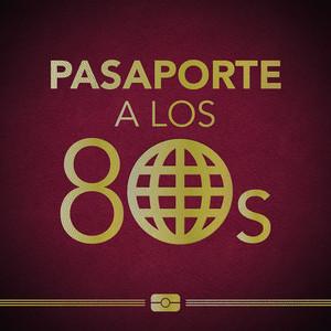 Pasaporte a los 80s
